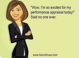 No one is excited about performance appraisals.